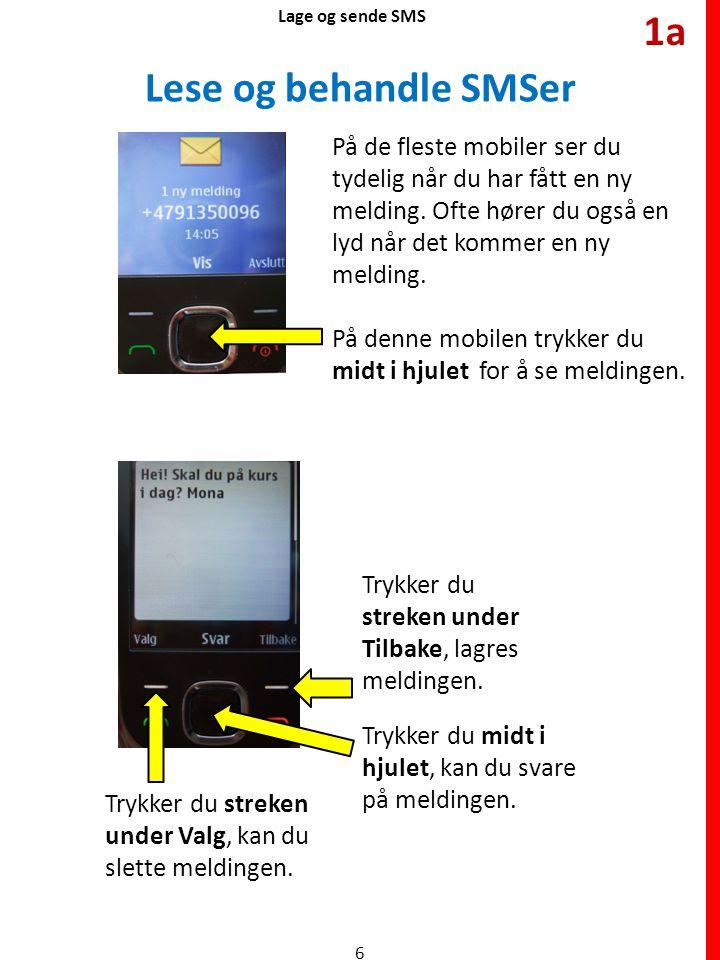 1a Lese og behandle SMSer