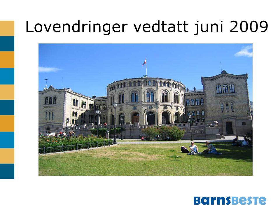Lovendringer vedtatt juni 2009