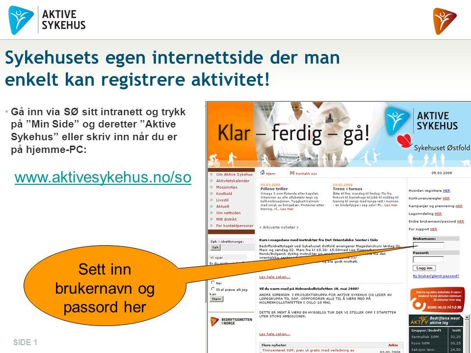 Sykehusets egen internettside der man enkelt kan registrere aktivitet!