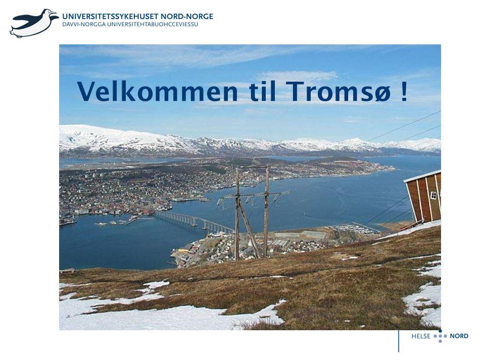 Velkommen til Tromsø !