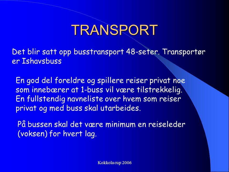 TRANSPORT Det blir satt opp busstransport 48-seter. Transportør er Ishavsbuss.