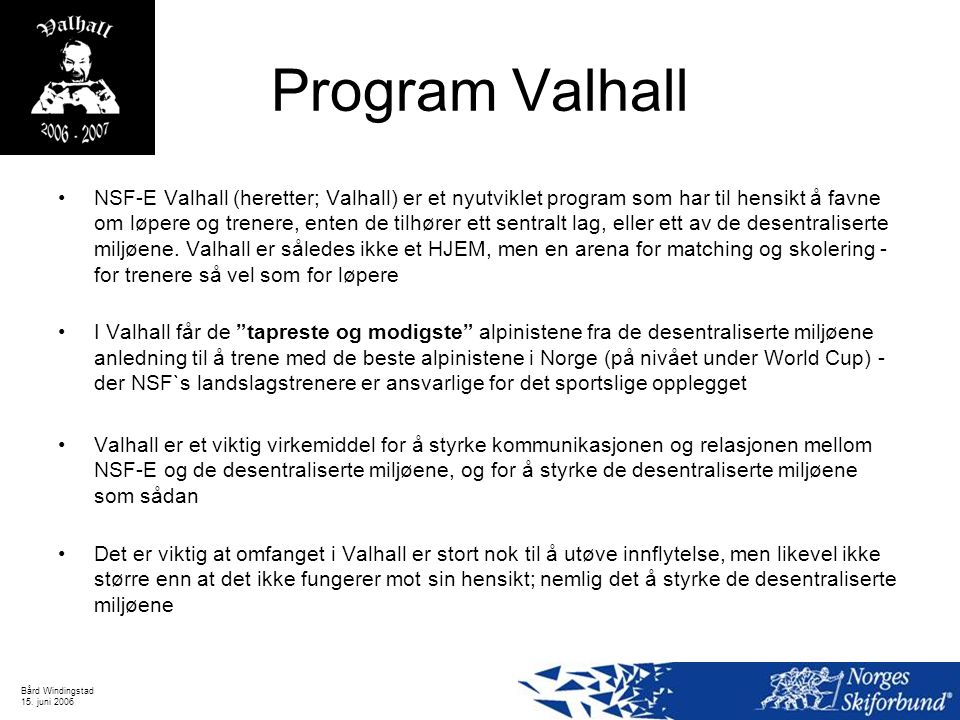 Program Valhall