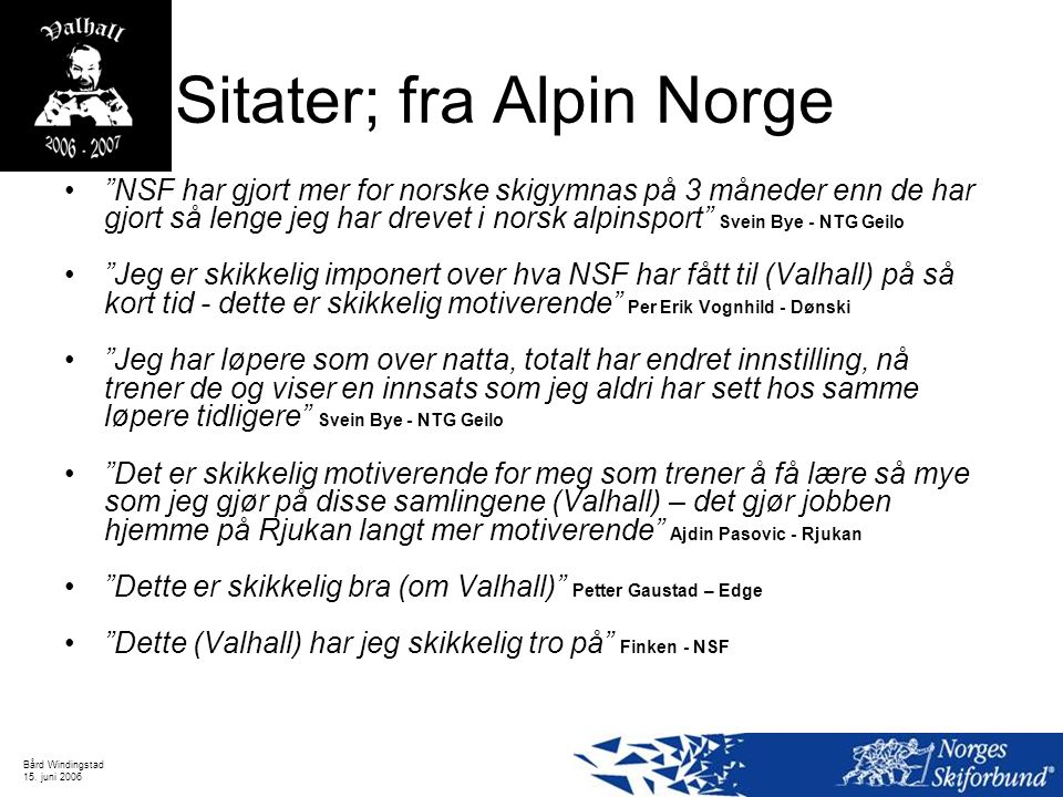 Sitater; fra Alpin Norge