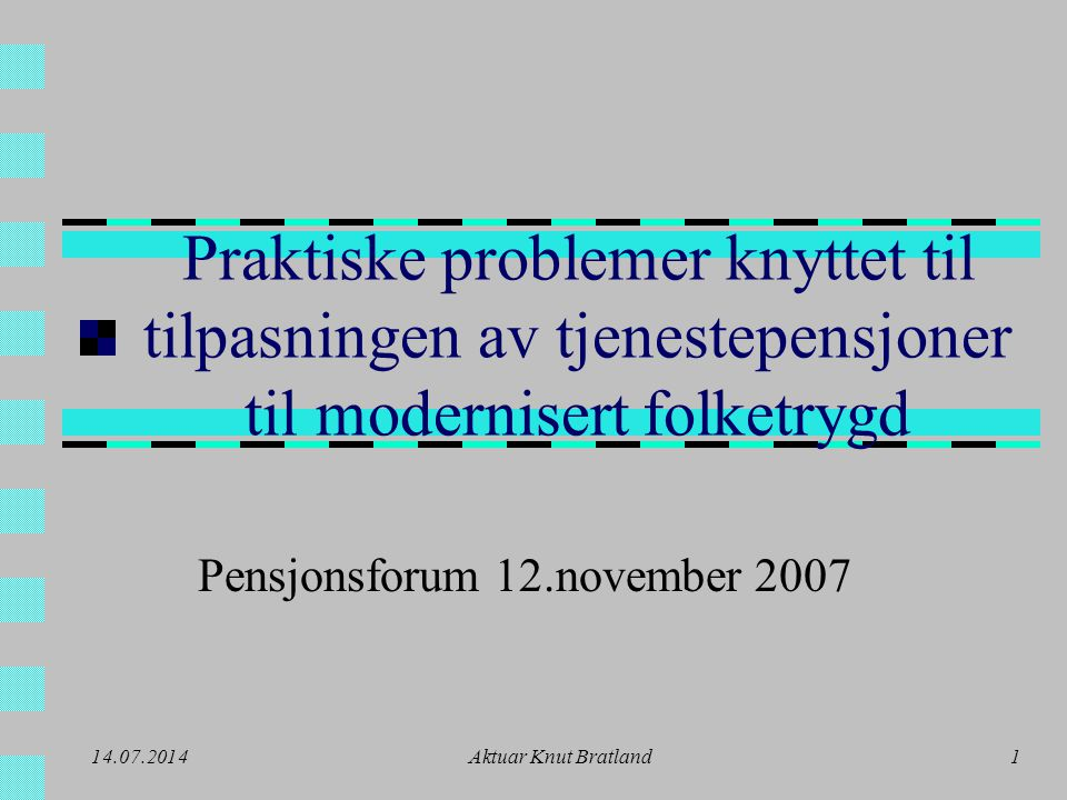 Pensjonsforum 12.november 2007