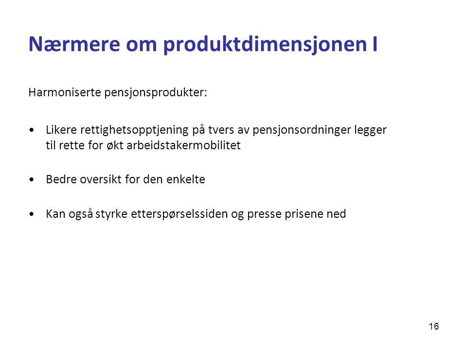 Nærmere om produktdimensjonen I