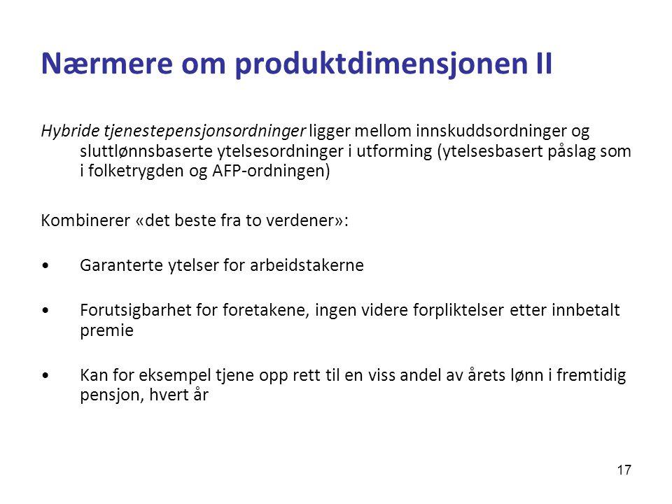 Nærmere om produktdimensjonen II
