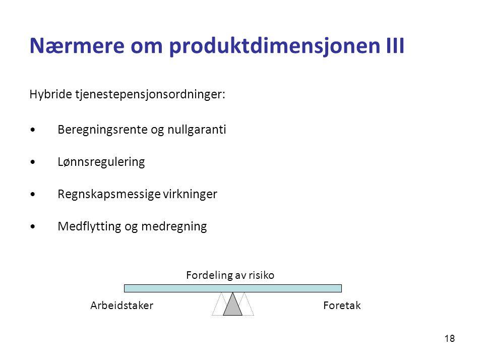 Nærmere om produktdimensjonen III