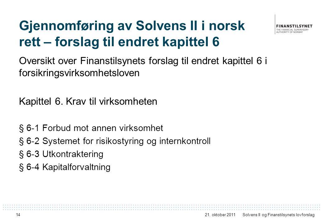 Gjennomføring av Solvens II i norsk rett – forslag til endret kapittel 6