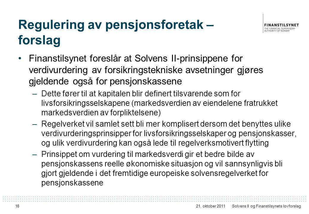 Regulering av pensjonsforetak – forslag