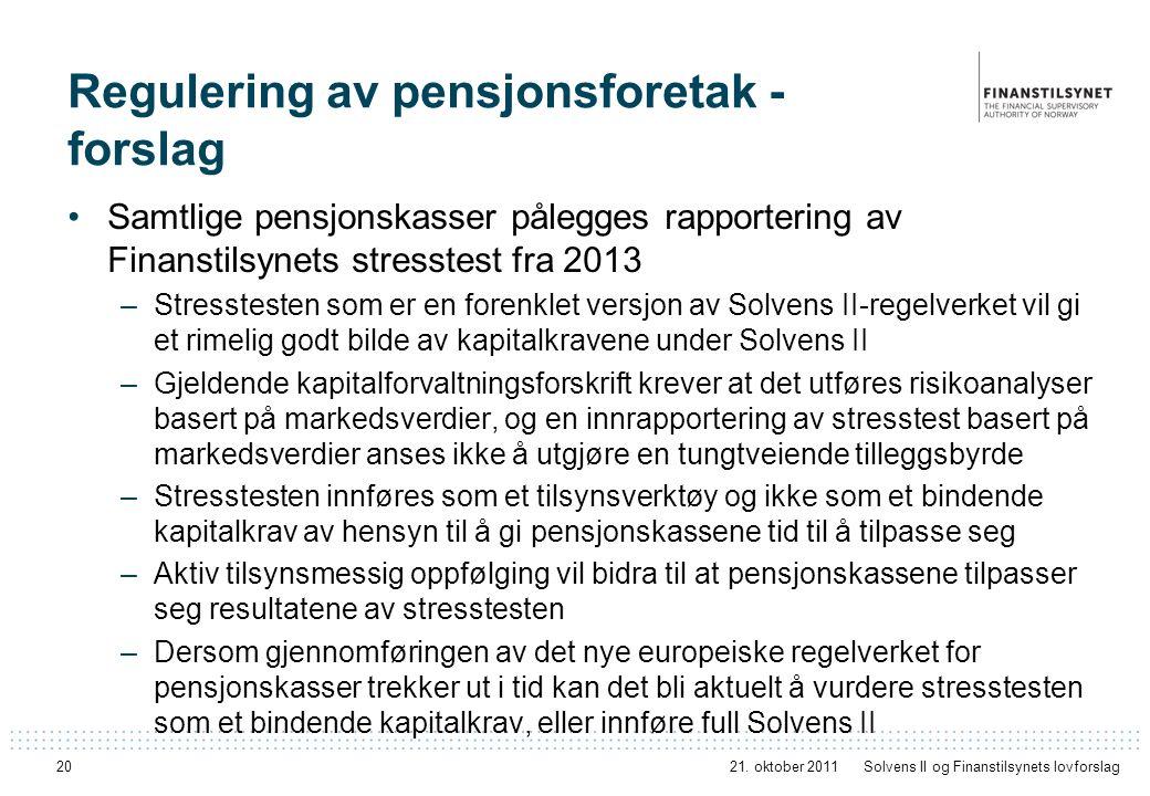 Regulering av pensjonsforetak - forslag