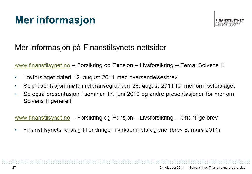 Mer informasjon Mer informasjon på Finanstilsynets nettsider