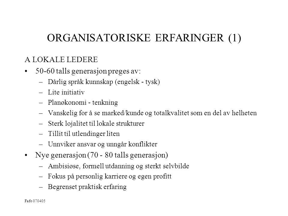 ORGANISATORISKE ERFARINGER (1)