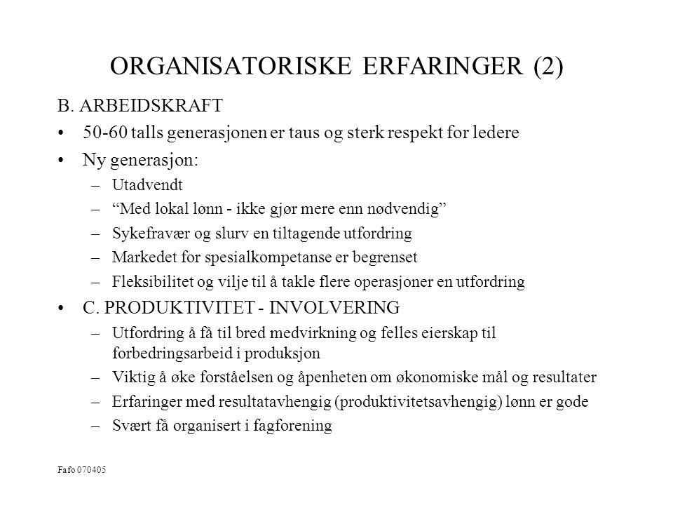 ORGANISATORISKE ERFARINGER (2)