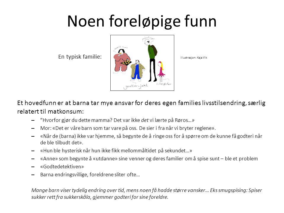 Noen foreløpige funn En typisk familie: Illustrasjon: Kaja Vik.