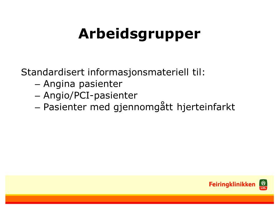 Arbeidsgrupper Standardisert informasjonsmateriell til: