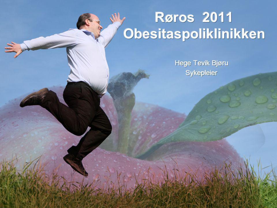 Røros 2011 Obesitaspoliklinikken