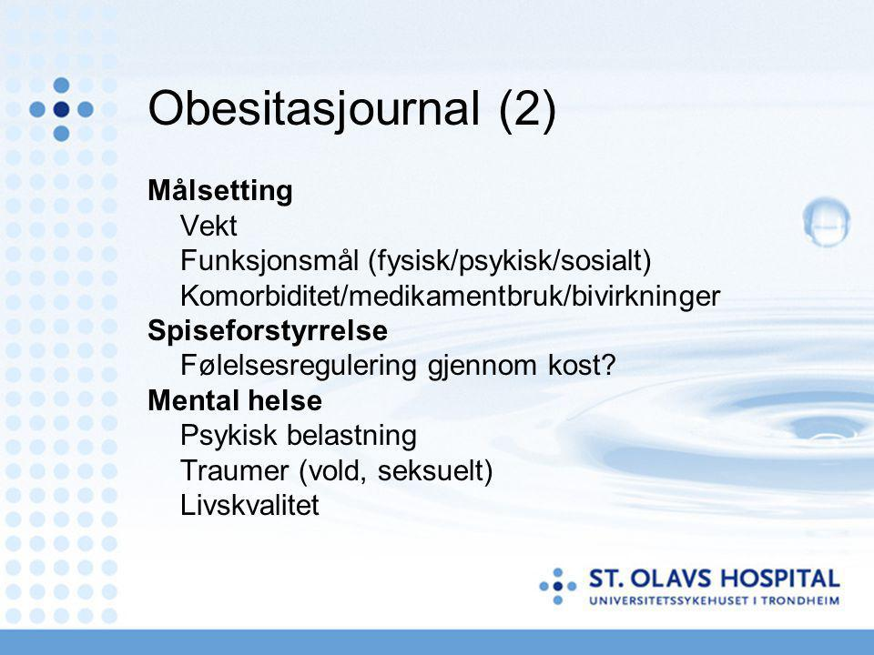 Obesitasjournal (2) Målsetting Vekt