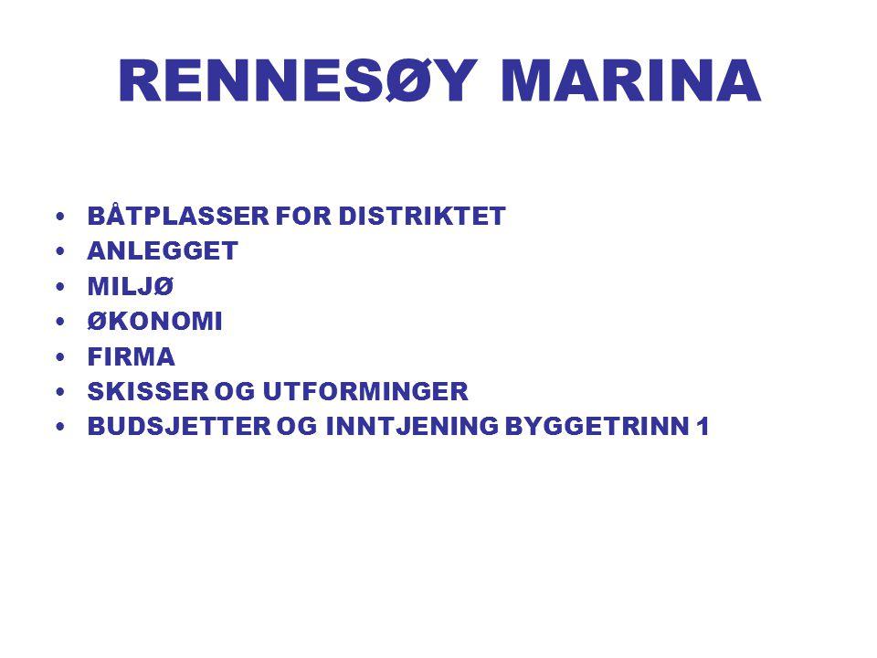 RENNESØY MARINA BÅTPLASSER FOR DISTRIKTET ANLEGGET MILJØ ØKONOMI FIRMA