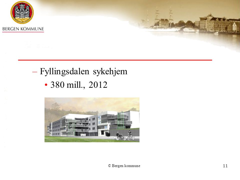 Fyllingsdalen sykehjem 380 mill., 2012