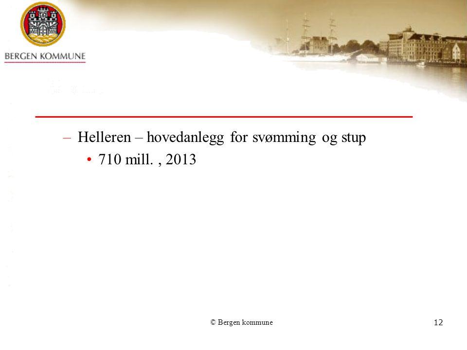 Helleren – hovedanlegg for svømming og stup 710 mill. , 2013