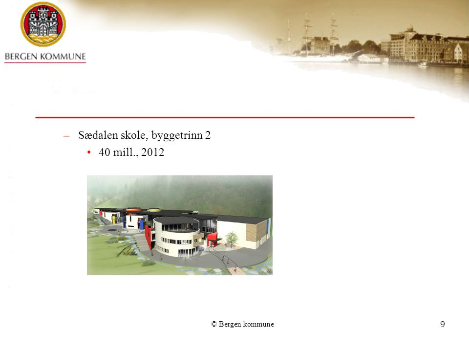 Sædalen skole, byggetrinn 2 40 mill., 2012