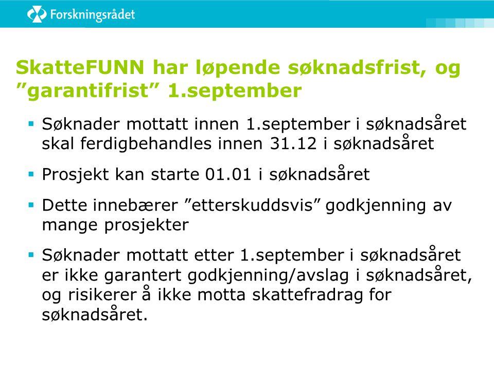 SkatteFUNN har løpende søknadsfrist, og garantifrist 1.september