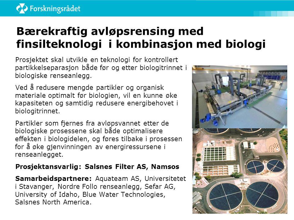 Bærekraftig avløpsrensing med finsilteknologi i kombinasjon med biologi