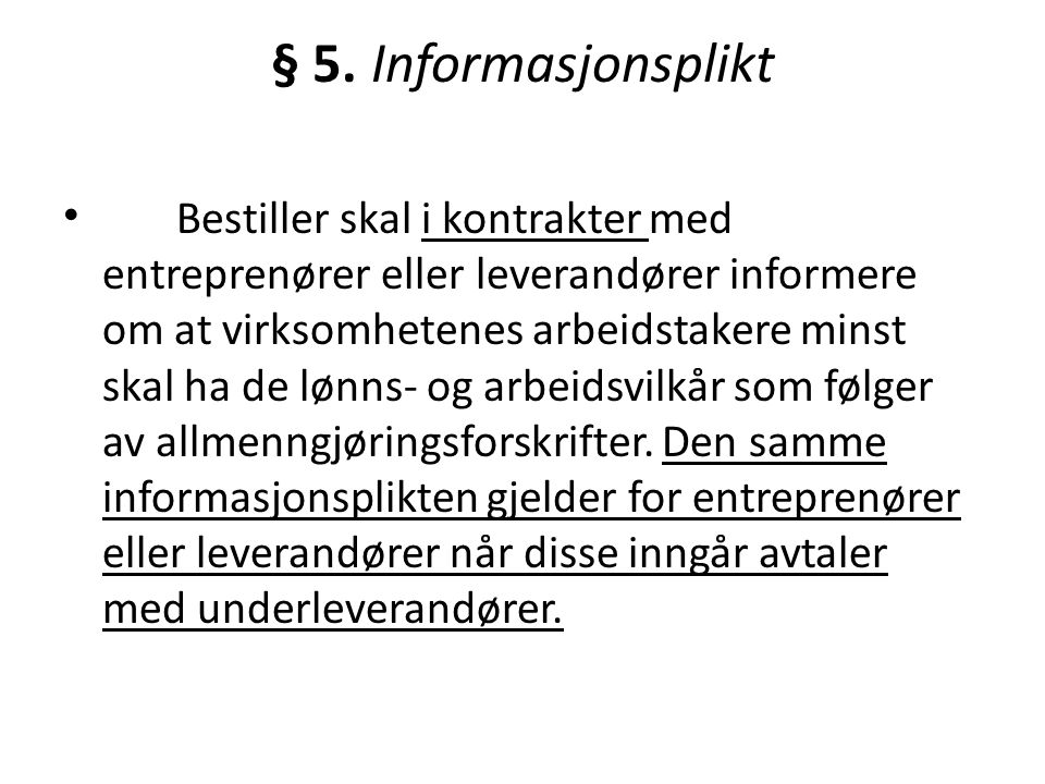 § 5. Informasjonsplikt