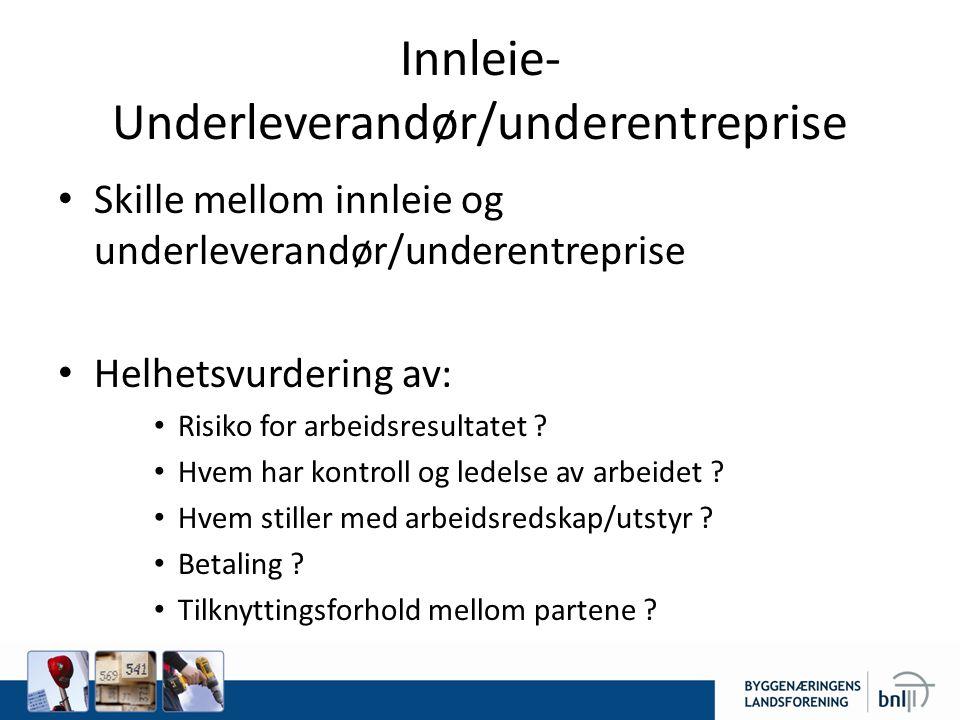 Innleie-Underleverandør/underentreprise