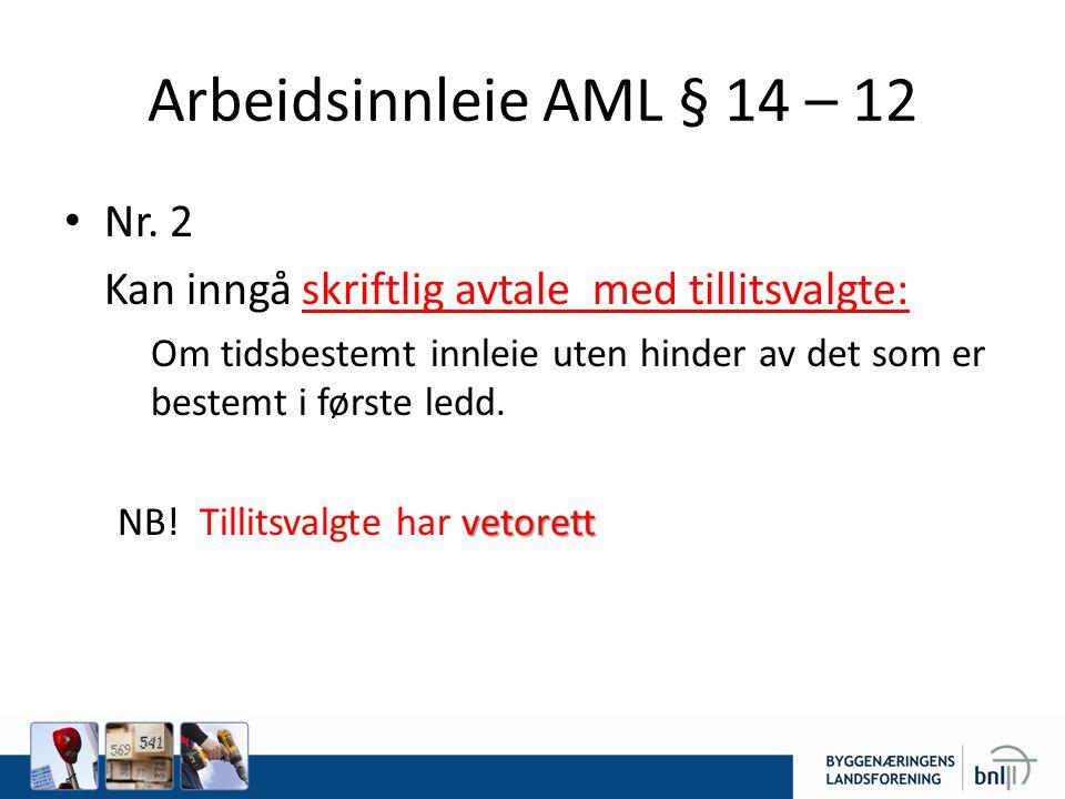 Arbeidsinnleie AML § 14 – 12 Nr. 2