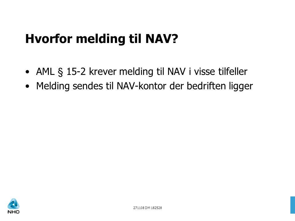 Hvorfor melding til NAV