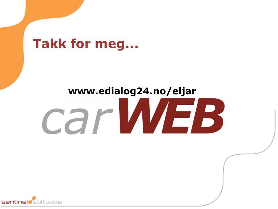 Takk for meg... www.edialog24.no/eljar