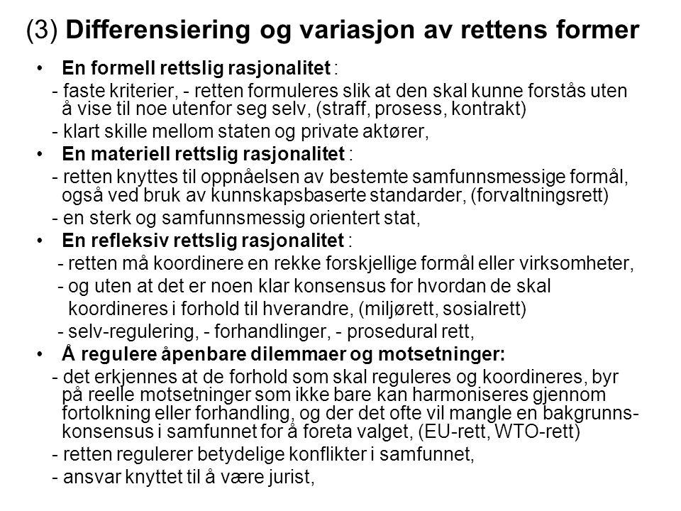 (3) Differensiering og variasjon av rettens former