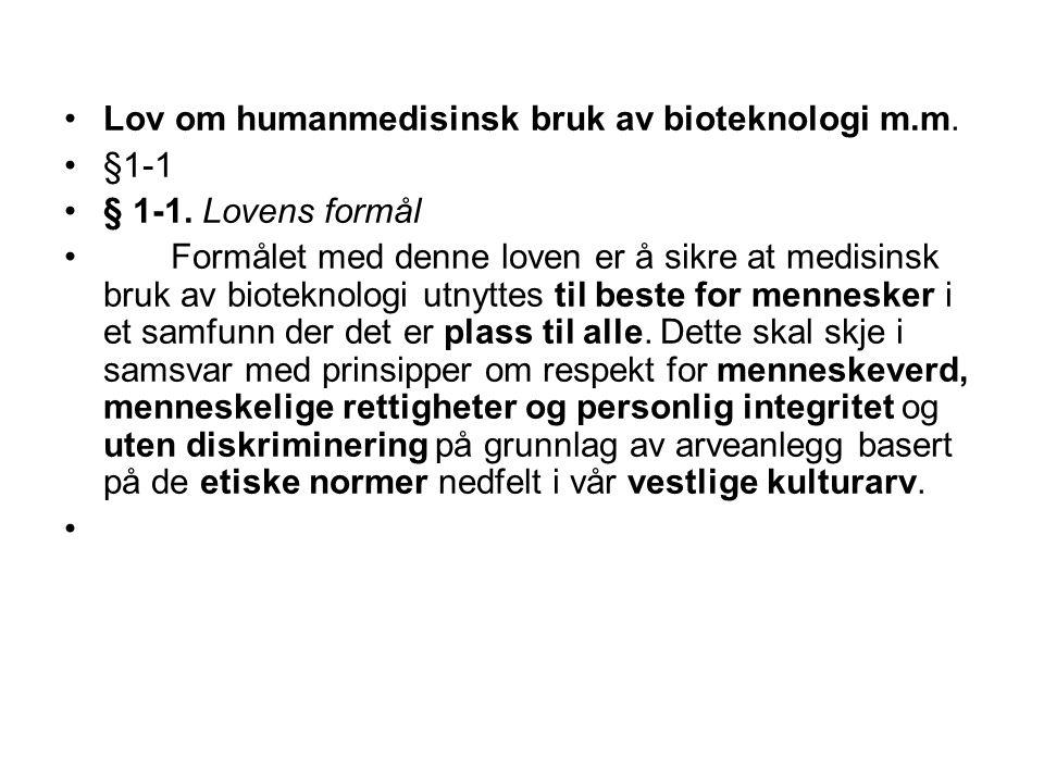 Lov om humanmedisinsk bruk av bioteknologi m.m.