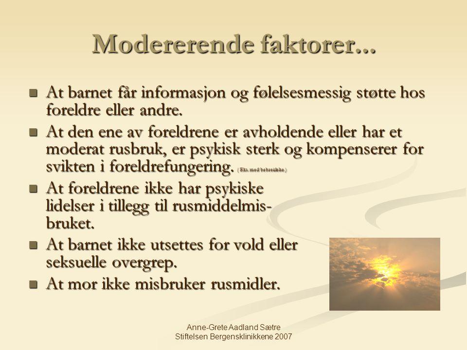 Anne-Grete Aadland Sætre Stiftelsen Bergensklinikkene 2007