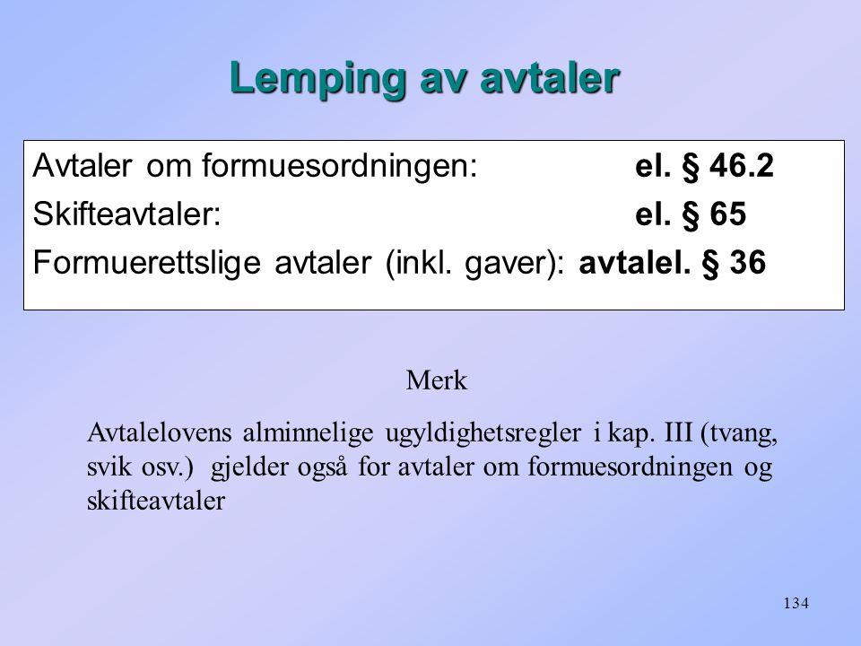 Lemping av avtaler Avtaler om formuesordningen: el. § 46.2