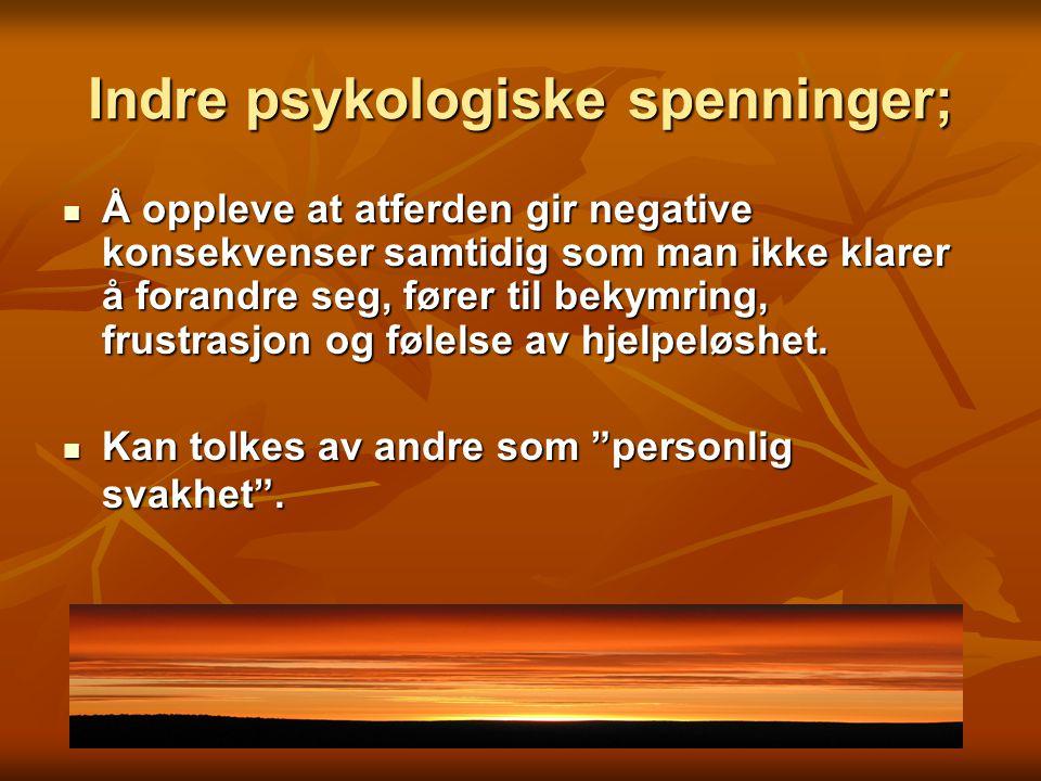 Indre psykologiske spenninger;