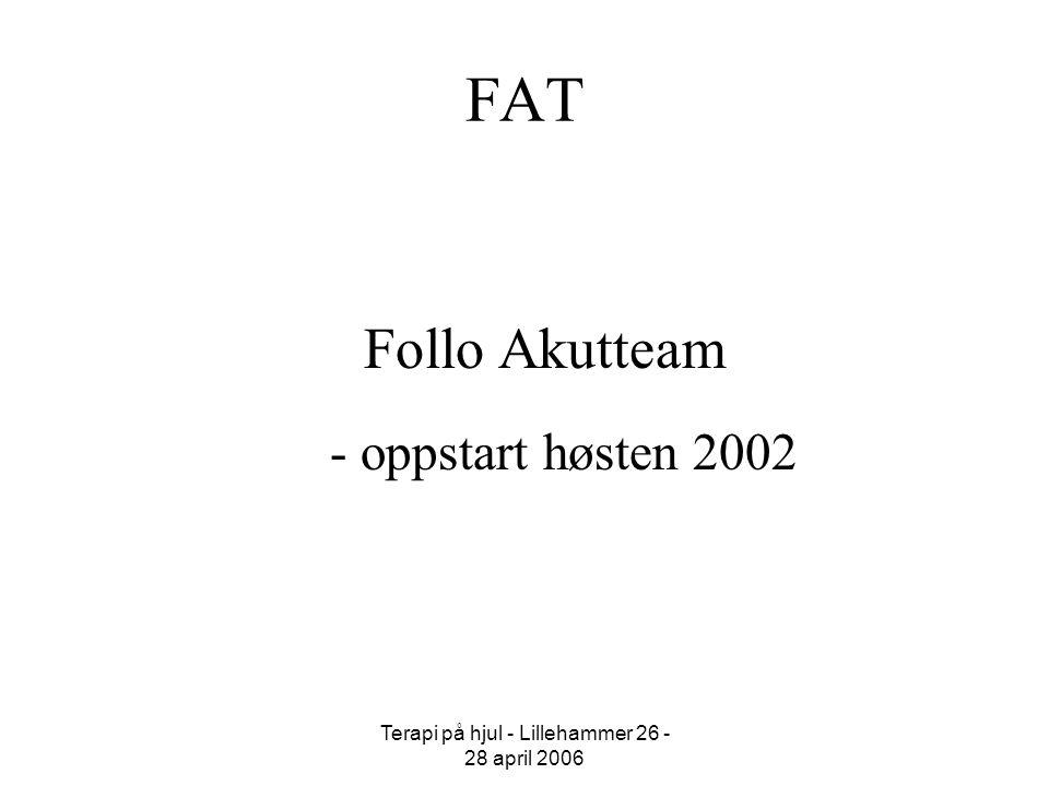 Terapi på hjul - Lillehammer 26 - 28 april 2006