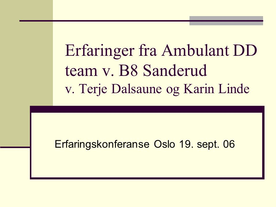 Erfaringskonferanse Oslo 19. sept. 06
