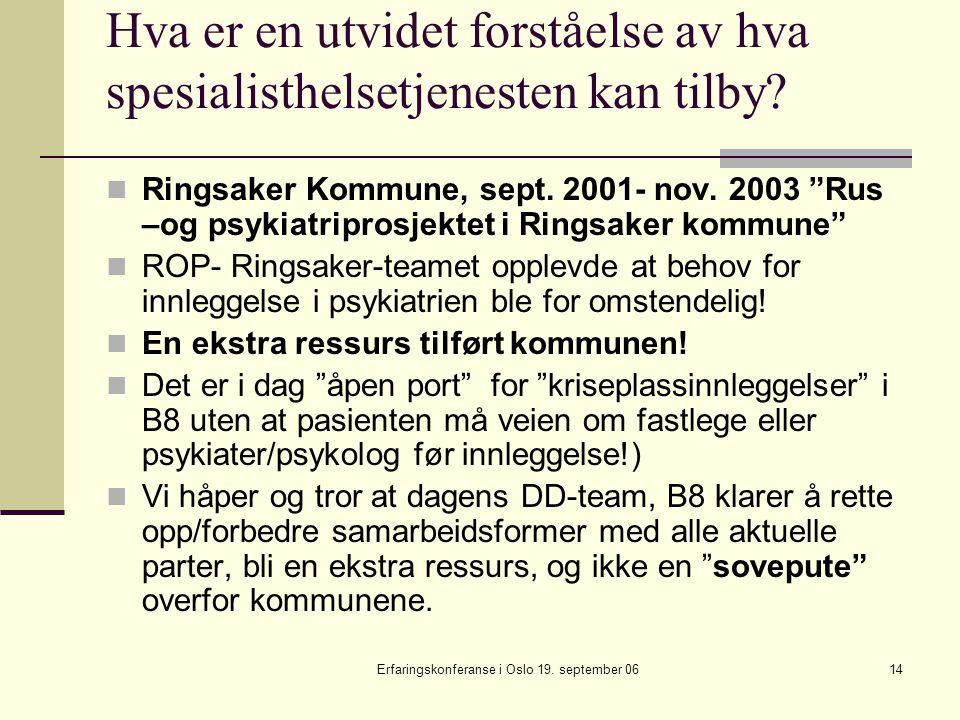 Erfaringskonferanse i Oslo 19. september 06