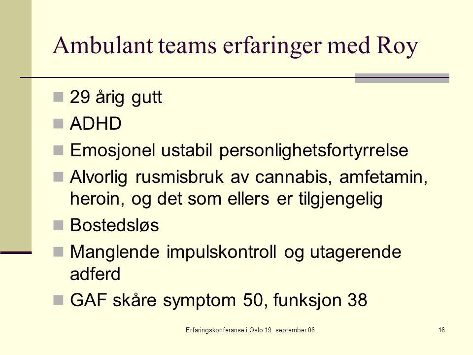 Ambulant teams erfaringer med Roy