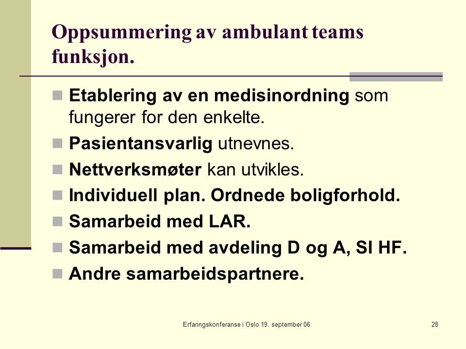 Oppsummering av ambulant teams funksjon.