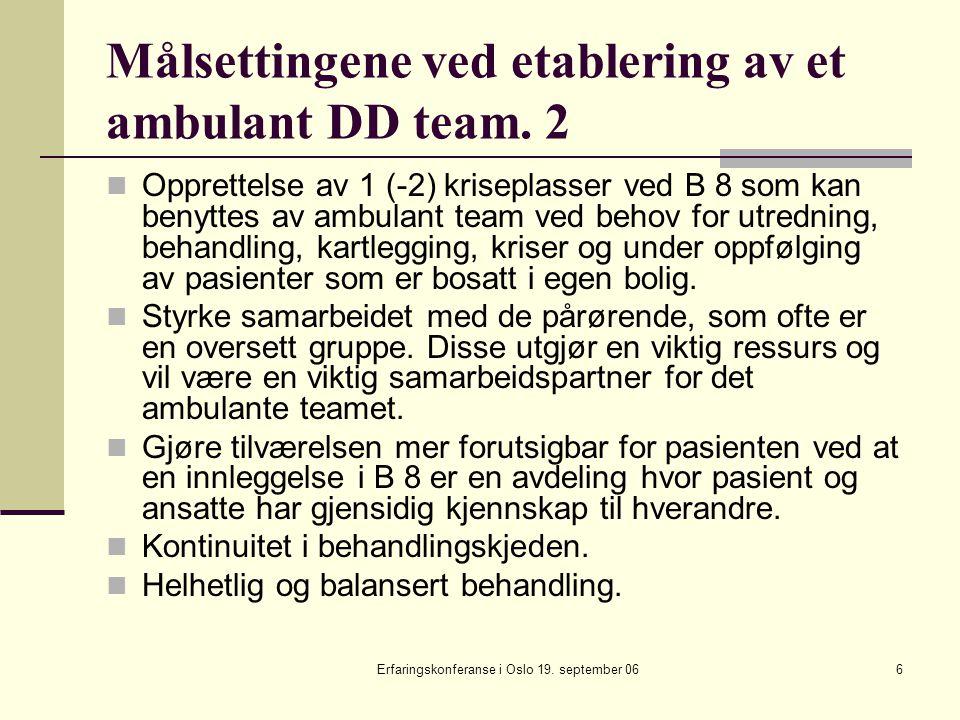 Målsettingene ved etablering av et ambulant DD team. 2