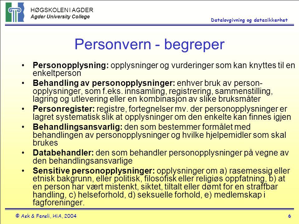 Personvern - begreper Personopplysning: opplysninger og vurderinger som kan knyttes til en enkeltperson.