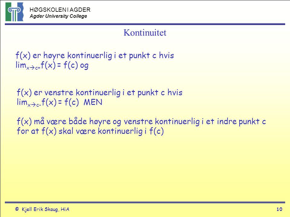 Kontinuitet f(x) er høyre kontinuerlig i et punkt c hvis