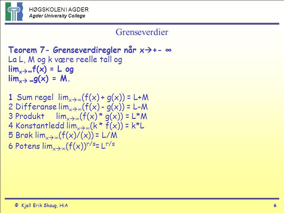 Grenseverdier Teorem 7- Grenseverdiregler når x+- ∞