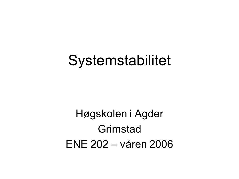 Høgskolen i Agder Grimstad ENE 202 – våren 2006