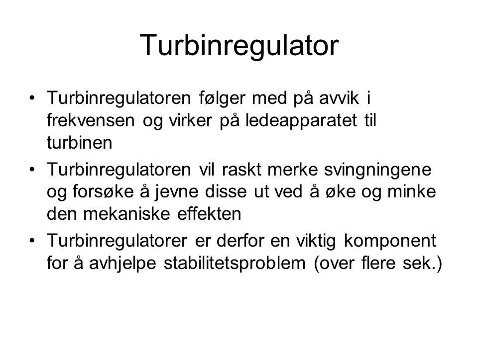 Turbinregulator Turbinregulatoren følger med på avvik i frekvensen og virker på ledeapparatet til turbinen.