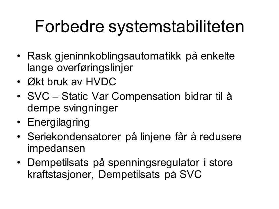 Forbedre systemstabiliteten