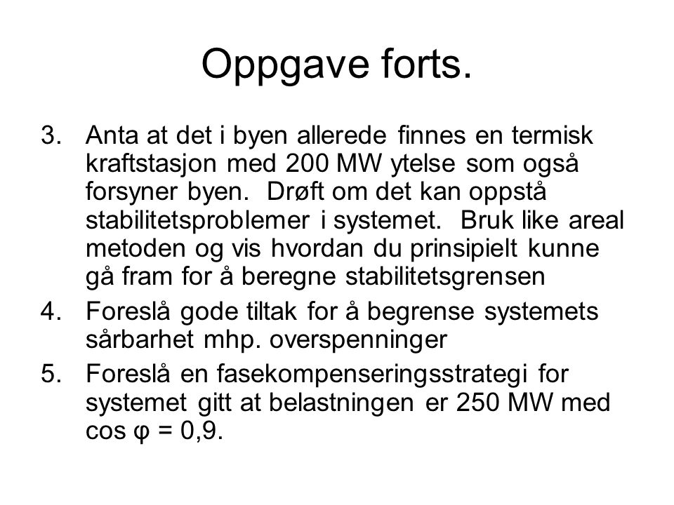 Oppgave forts.